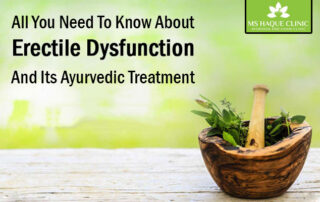 All you need to know about erectile dysfunction and its ayurvedic treatment
