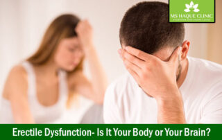 Erectile Dysfunction- Is It Your Body or Your Brain?